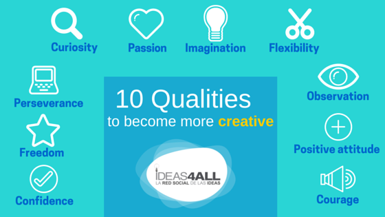 10 qualities to become more creative